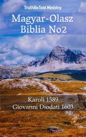 Magyar-Olasz Biblia No2: Karoli 1589 - Giovanni Diodati 1603