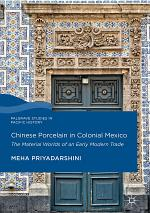 Chinese Porcelain in Colonial Mexico