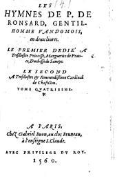 Les Oeuvres De P. De Ronsard: ¬Les Hymnes De P. De Ronsard, Gentil-Homme Vandomois, Volume4
