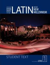Latin for the New Millennium Level 1 Student Textbook Second Edition