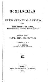 Homers Ilias, erklärt von K.F. Ameis (bearb. von C. Hentze). 2 Bde [in 8 pt. With] Anhang: Volume 1