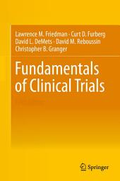 Fundamentals of Clinical Trials: Edition 5
