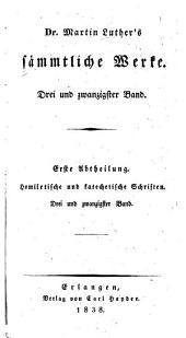 Dr. Martin Luthers̓ sämmtliche Werke: Bände 23-24