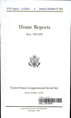 United States Congressional Serial Set  Serial No  14728  House Reports Nos  195 233