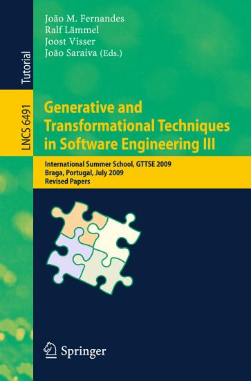 Generative and Transformational Techniques in Software Engineering III PDF