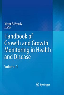 Handbook of Growth and Growth Monitoring in Health and Disease