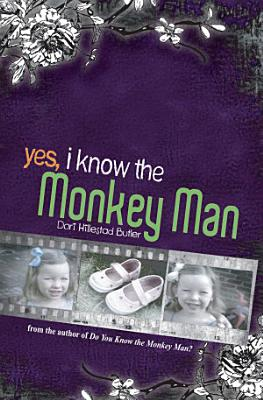 Yes  I Know the Monkey Man
