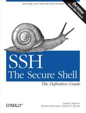 SSH, The Secure Shell: The Definitive Guide: The Definitive Guide, Edition 2