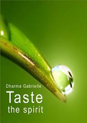 Taste the spirit