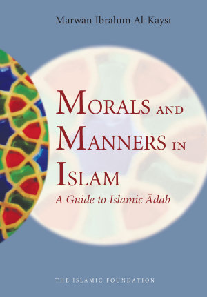 Morals and Manners in Islam PDF