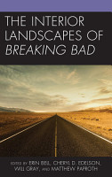 The Interior Landscapes of Breaking Bad PDF