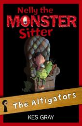 Nelly The Monster Sitter: 06: The Altigators