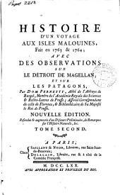 Histoire d'un voyage aux Isles Malouines, fait en 1763 & 1764; avec des Observations sur le détroit de Magellan, et sur les Patagons: Volume2