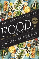 The Best American Food Writing 2020 Book PDF