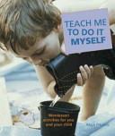 Teach Me to Do It Myself