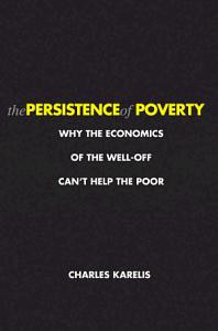 The Persistence of Poverty Book
