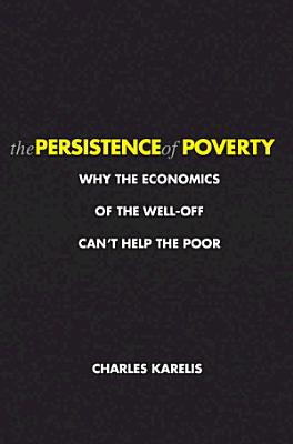 The Persistence of Poverty