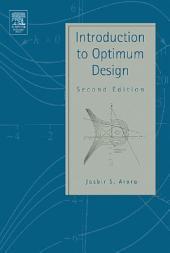 Introduction to Optimum Design: Edition 2