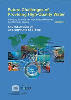 Future Challenges of Providing High Quality Water   Volume I PDF