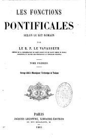 Les fonctions pontificales selon le rit romain: Volume1
