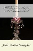 Able to Love Again--A Christmas Novel