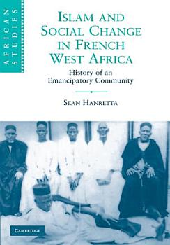 Islam and Social Change in French West Africa PDF