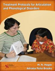 Treatment Protocols For Articulation And Phonological Disorders Book PDF