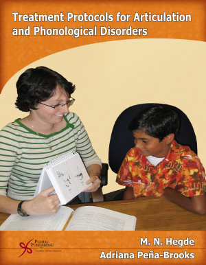 Treatment Protocols for Articulation and Phonological Disorders PDF