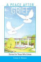 A Peace After Grief PDF