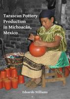 Tarascan Pottery Production in Michoac  n  Mexico PDF