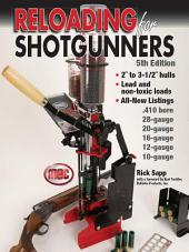 Reloading for Shotgunners: Edition 5