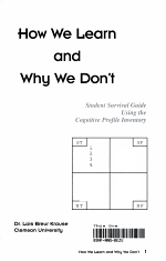 How We Learn and Why We Don't