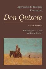 Approaches to Teaching Cervantes's Don Quixote