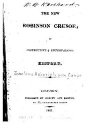 The New Robinson Crusoe: An Instructive & Entertaining History