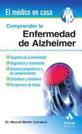 Comprender la enfermedad del Alzheimer: Sospecha de la enfermedad, diagnóstico y tratamiento