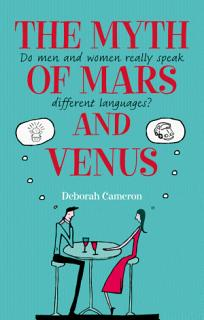 The Myth of Mars and Venus  Do men and women really speak different languages  Book
