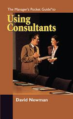 The Manager's Pocket Guide to Using Consultants