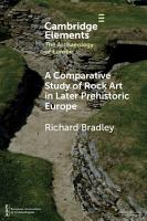 A Comparative Study of Rock Art in Later Prehistoric Europe PDF