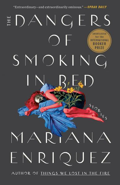 Download The Dangers of Smoking in Bed Book