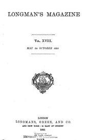 Longman's Magazine: Volume 18