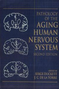 Pathology of the Aging Human Nervous System Book