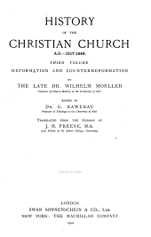 History of the Christian Church: A.D. Reformation and Counter-Reformation