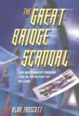 The Great Bridge Scandal