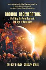 Radical Regeneration: