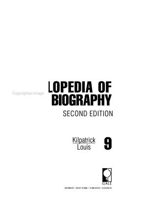 Encyclopedia of World Biography  Kilpatrick Louis PDF