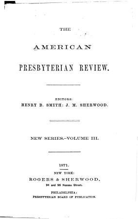 The American Presbyterian Review PDF