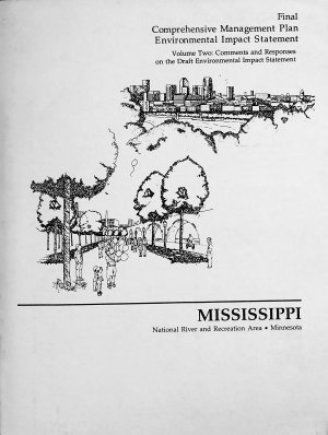 Mississippi National River and Recreation Area  Minnesota  Comments and responses on the draft environmental impact statement PDF