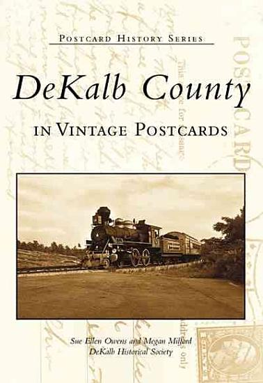DeKalb County in Vintage Postcards PDF