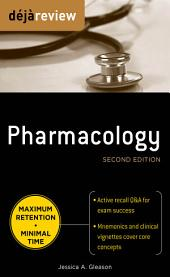 Deja Review Pharmacology, Second Edition: Edition 2