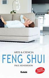 Feng Shui, Arte & Ciencia